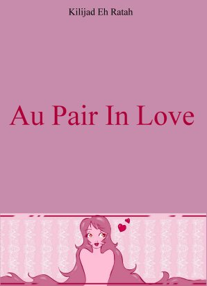 - Bienvenue sur Au Pair In Love Blog -  [Kilijad]