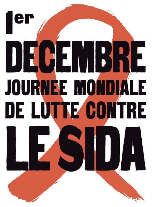 1er DÉCEMBRE JOURNÉE MONDIALE DE LUTTE CONTRE VIH