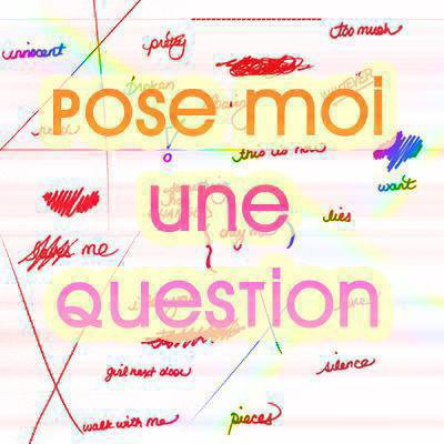 Pose moi ta question sur ask :)