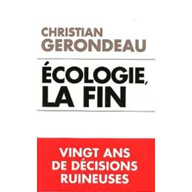 Ecologie, la fin