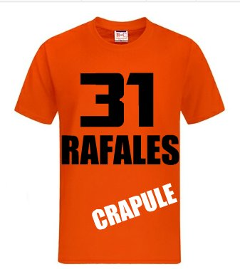 "Tee shirt 31 Rafales "" Classic "" ~ ( Disponible ! )"