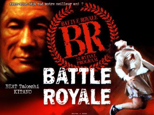 BATTLE ROYALE.........バトル・ロワイアル Batoru rowaiaru