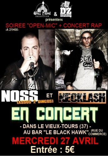 Noss (Assos de dingues) & Néoklash en showcase à Tours + OPEN-MIC