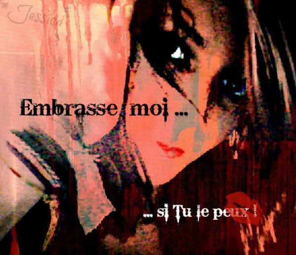 Embrasse moi !