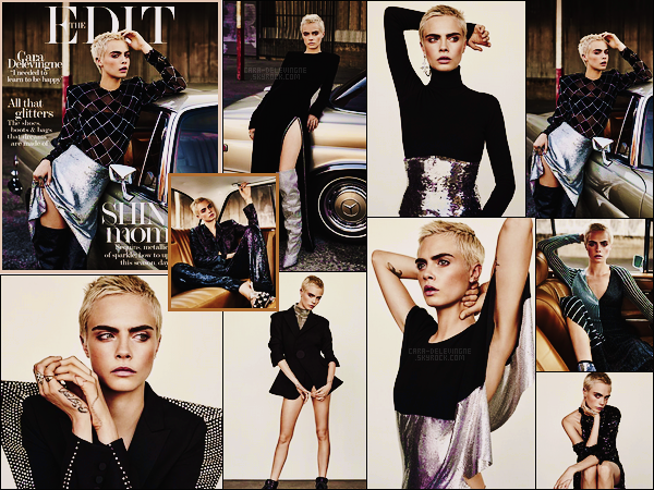 .  Cara Delevingne est en couverture du magazine  The Edit, pour l'issue de septembre 2017  .