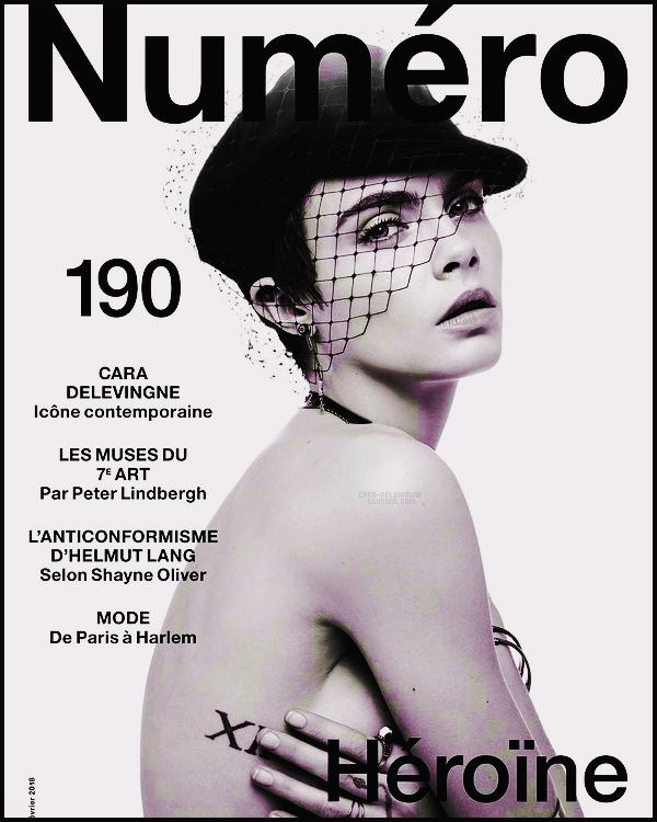 .  Cara Delevingne en couverture de Numéro #190 , issue Février 2018, par J-B Mondino  .