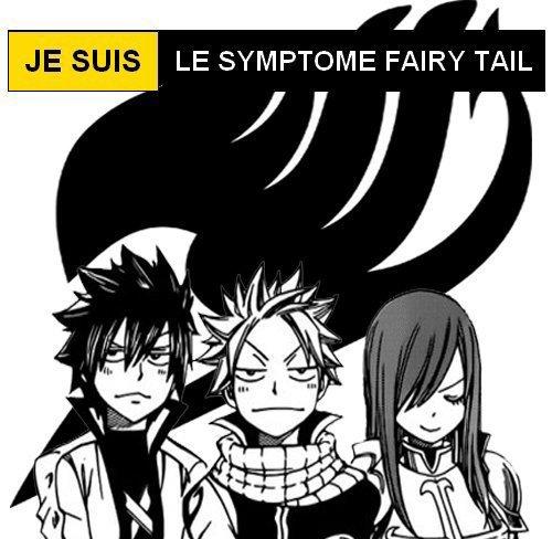 *** Je suis le symptome Fairy Tail <3 ***