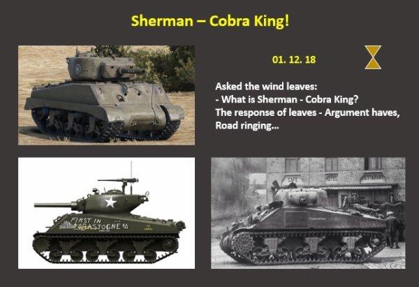 Sherman - Cobra King!