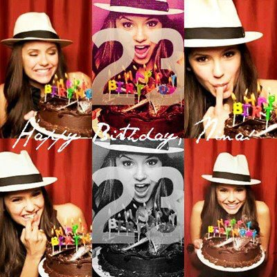 -  Happy Birthday To The Most Beautiful,Unique And Talented Women In The World Miiss Nina Dobrev ~I Love Youu So So Mutch ~(l)  -