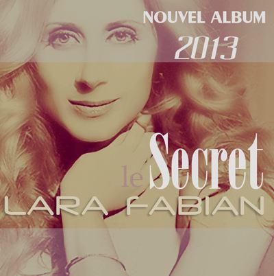 LE SECRET... PROCHAIN ALBUM DE NOTRE BELLE...