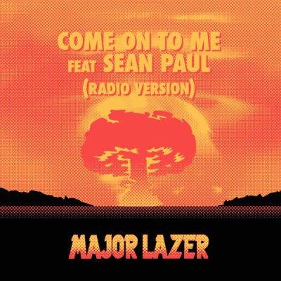 Come On To Me de Major Lazer Feat. Sean Paul sur Skyrock
