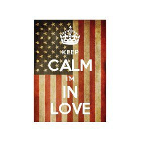 keep calm, and carry one i'm in love