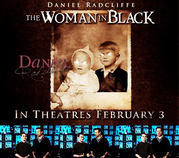 * WOMAN IN BLACK____ ; Une nouvelle affiche de The Woman in Black + une vidéo de Daniel pour MTV et une autre pour TWIB, avec de nouvelles scènes. D'autres vidéos Daniel pour la NBC à ce lien *