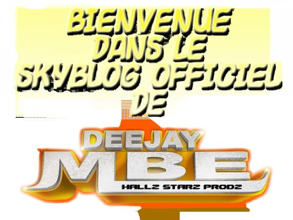 Bienvenue dans le Blog Music de DeeJay MBe