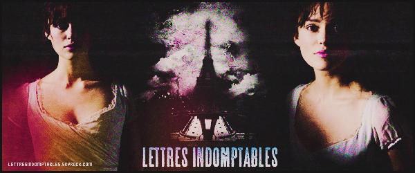 « Jusqu'à ce que des lettres indomptables décident de redonner un sens à ma vie. »