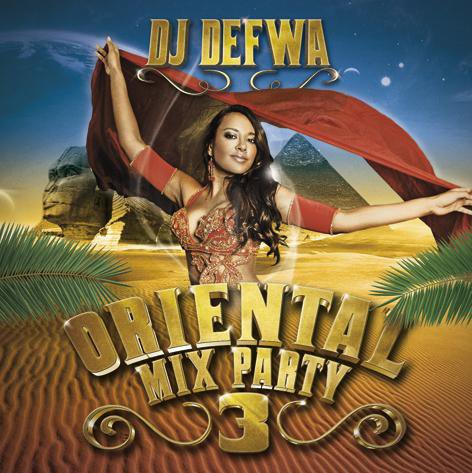 dj defwa oriental mix party 3