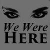 We-Were-Here