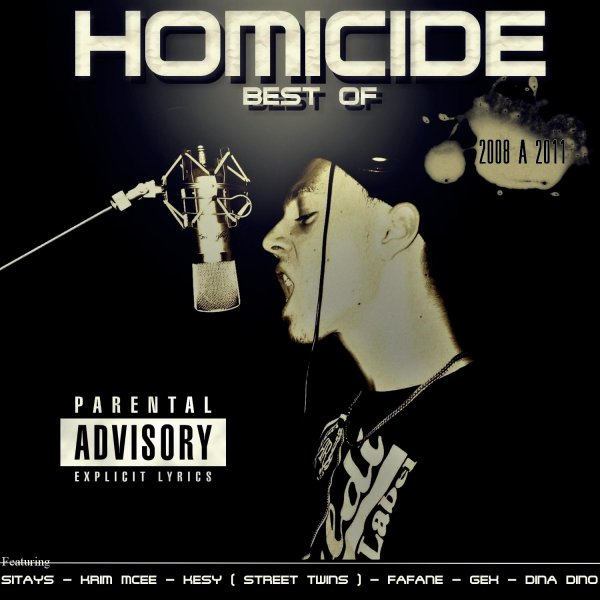 MIXTAPE HOMICIDE BEST OF 2008 A 2011 DISPONIBLE