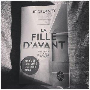 """*** LIVRES *** : """"La Fille d'avant"""", de J.P. Delaney -> un thriller... mais pas trop."""
