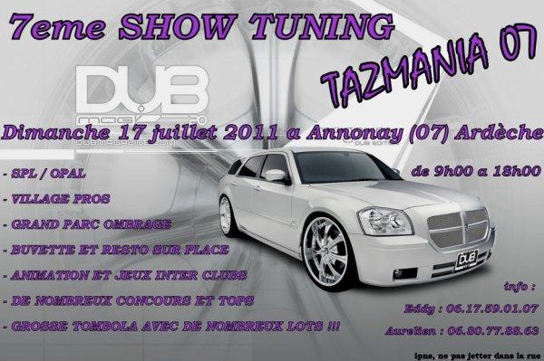 17 juillet 7éme SHOW TUNING TAZMANIA 07 à Annonay (07)