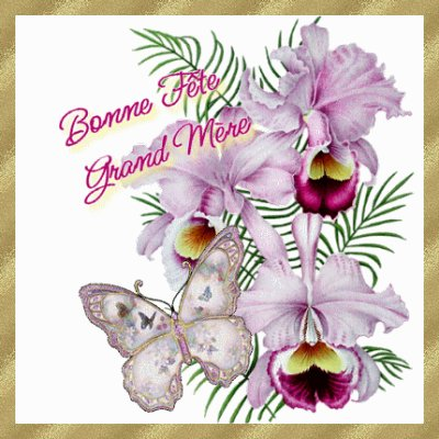 Bonne Fete A Toutes Les Grands Mères