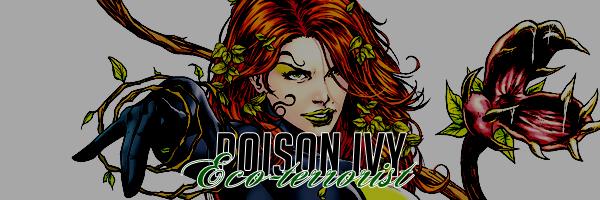 DC COMICS || PAMELA ISLEY a.k.a POISON IVY