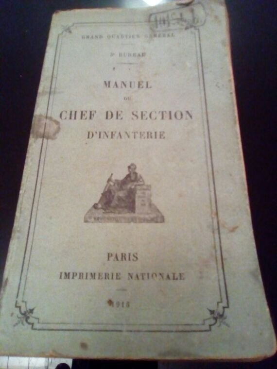 "Manuel de chef de section "" infanterie"" !"