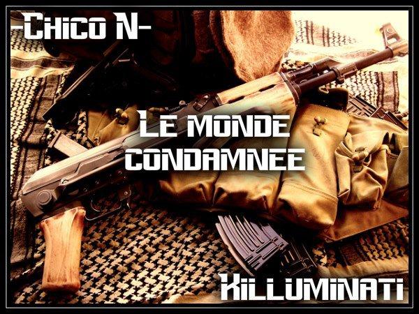 CHICO-N -Le monde condamne  (2012)