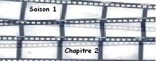 Saison 1. Chapitre 2