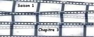 Saison 1. Chapitre 3
