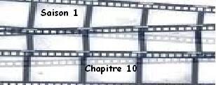 Saison 1. Chapitre 10