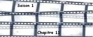 Saison 1. Chapitre 11
