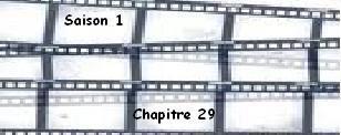 Saison 1. Chapitre 29