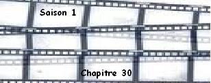 Saison 1. Chapitre 30