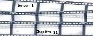 Saison 1. Chapitre 31