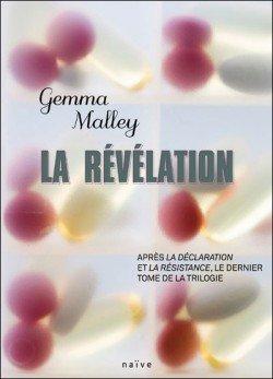 La Révélation [tome 3] - Gemma Malley