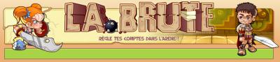 La Brute ^^