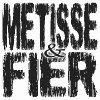 FIERE D'ETRE Métissé