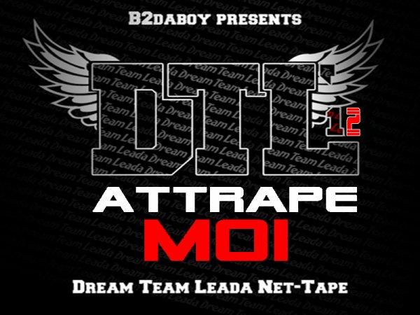 DTL '12 / B.Boy Attrape Moi (Feat. Sadness) (2012)
