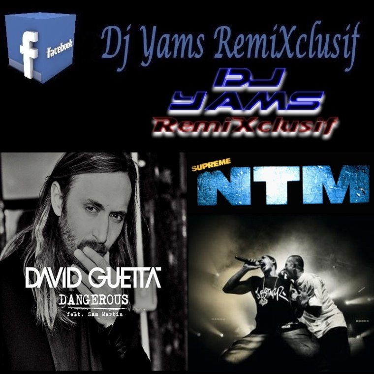 David Guetta ft. Sam Martin Vs  NTM -Seine Saint Denis Style Is Dangerous (Mashup By Dj Yams 2K14) (2014)