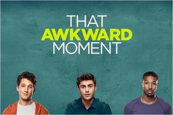 That Awkward Moment : le trailer du film dévoilé ce soir !