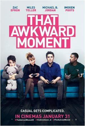 That Awkward Moment : poster, stills et vidéo
