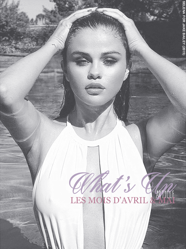 "* ____________● ● ● __N°2 Avril 2015 - Article 3:  The ""WHAT'S UP"" article ◇ 2nd  » Posté par Audrey, le 13 avril 2015"