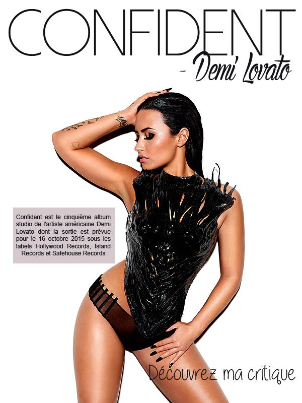 * ◆ N°6 Mars 2016 - Confident (Deluxe) - Demi Lovato  | Posté par Audrey, le 26 mars 2016