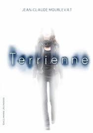 Terrienne de Jean-Claude MOURLEVAT