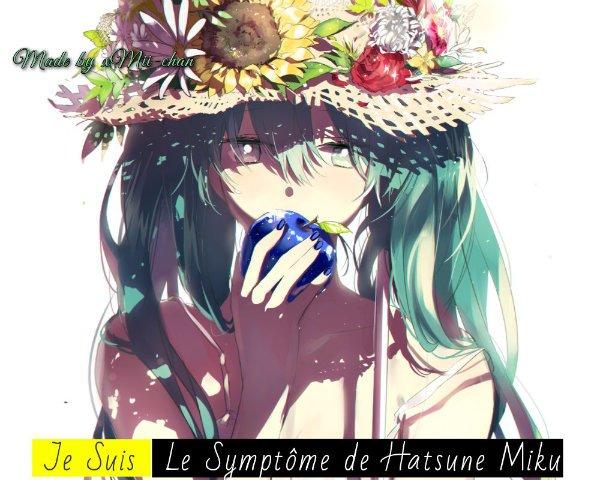 Je Suis Le Symptôme De Hatsune Miku, Vous Aussi ? Remixez !
