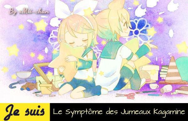 Je Suis Le Symptôme Des Jumeaux Kagamine, Vous Aussi ? Remixez !