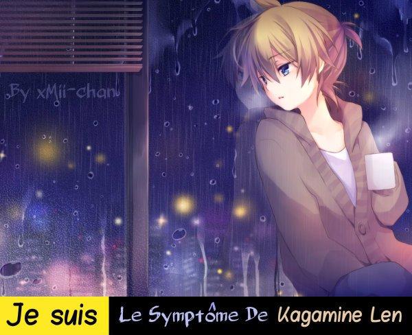 Je Suis Le Symptôme De Kagamine Len, Vous Aussi ? Remixez !