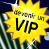 Comment Etre Vip  ? + OPTIONS VIP