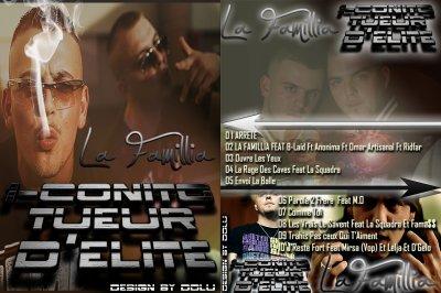 La famillia / La Rage Des Caves Feat La Squadra (2011)